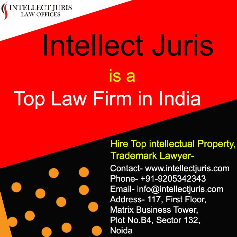 Top Law Firm In India Intellectual Property Lawyer Law Firm Corporate Law