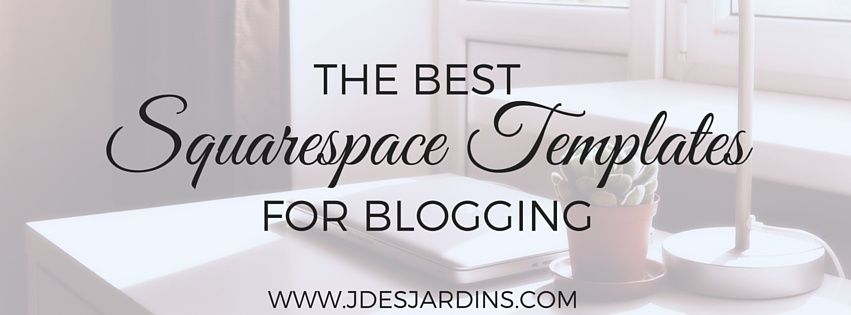 The Best Squarespace Templates For Blogging Www Tracy Coach