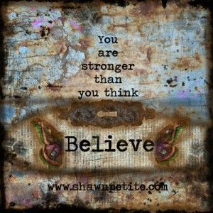 believe-you-are-stronger-than-you-think