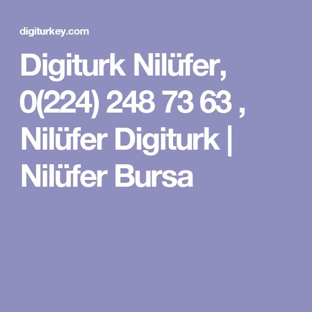 Digiturk Nilüfer, 0(224) 248 73 63 , Nilüfer Digiturk | Nilüfer Bursa