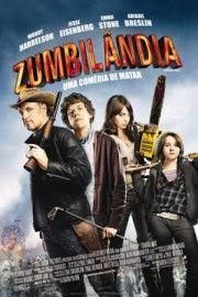 Zumbilandia Filme Completo Assistir Filmes Online Filmes Trash
