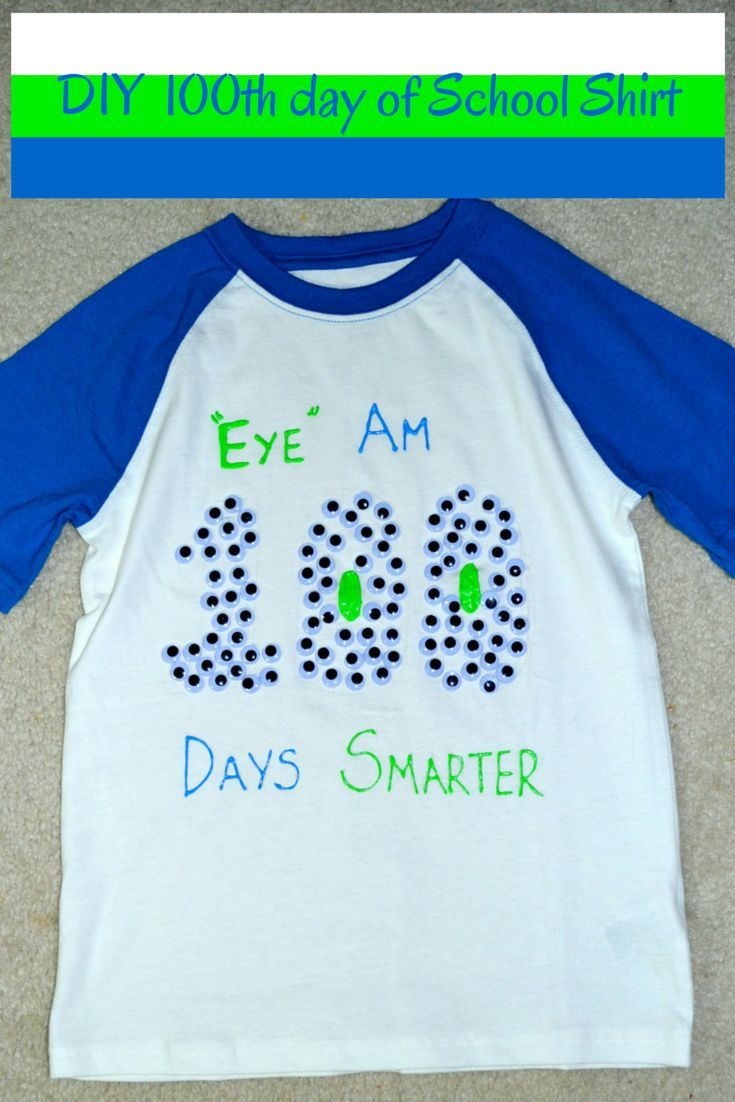 Easy Diy 100th Day Of School Shirt With Images 100 Days Of
