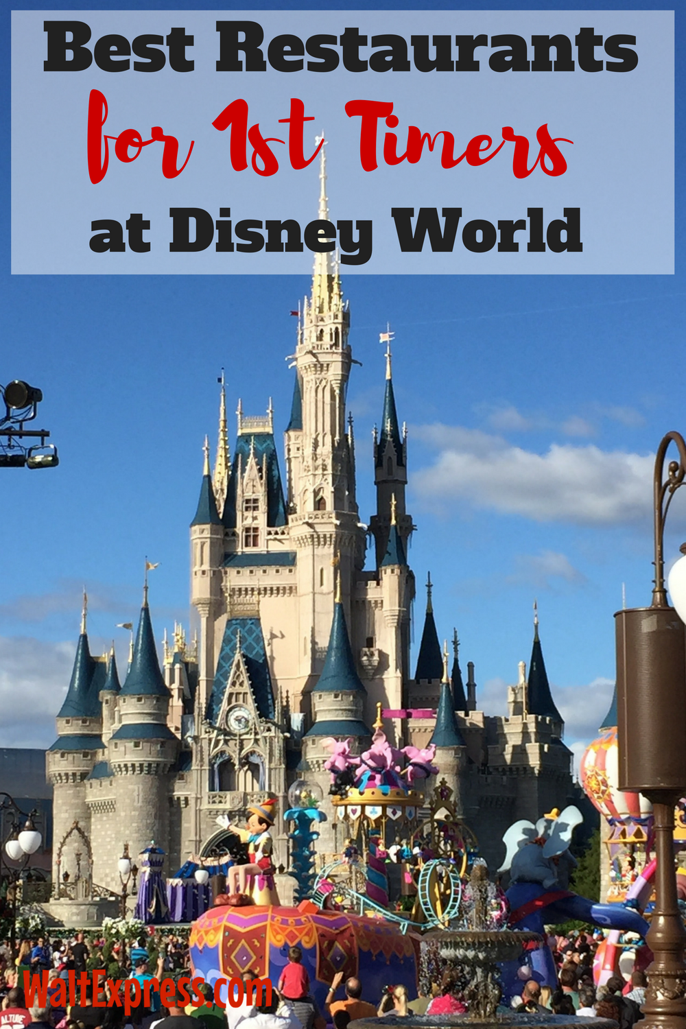 Best Restaurants For 1st Timers At Disney World