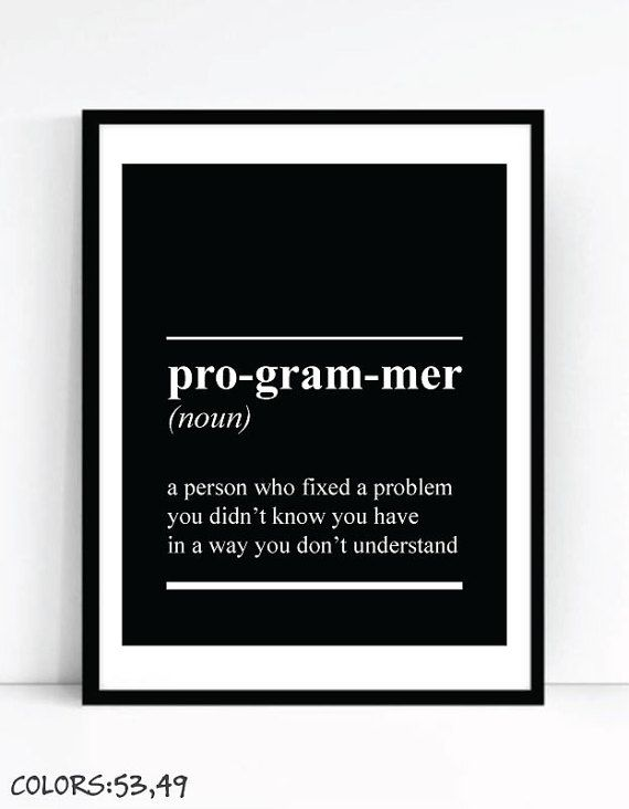 Printable Programmer Definition Art For Geeks Digital Download Office Wall Gallery Dictionary Quote Computer Coding Software Engineer Joke In 2020 Programmers Office Coding Software Computer Coding