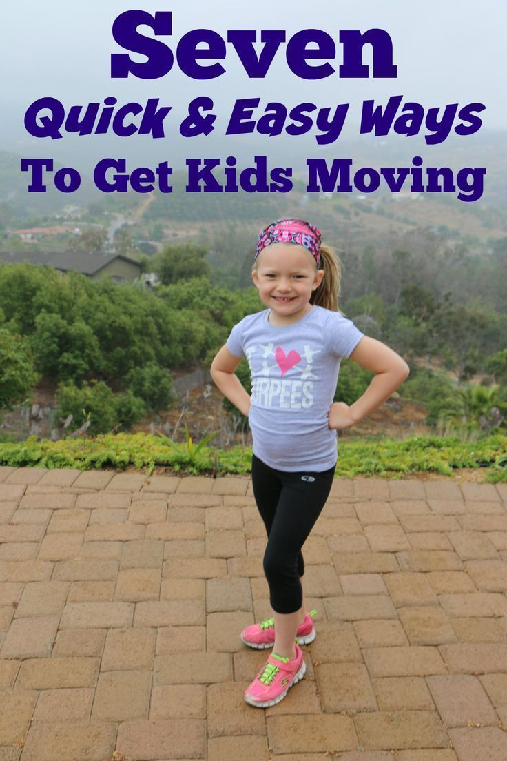 7 Quick & Easy Ways To Get Kids Moving (With images