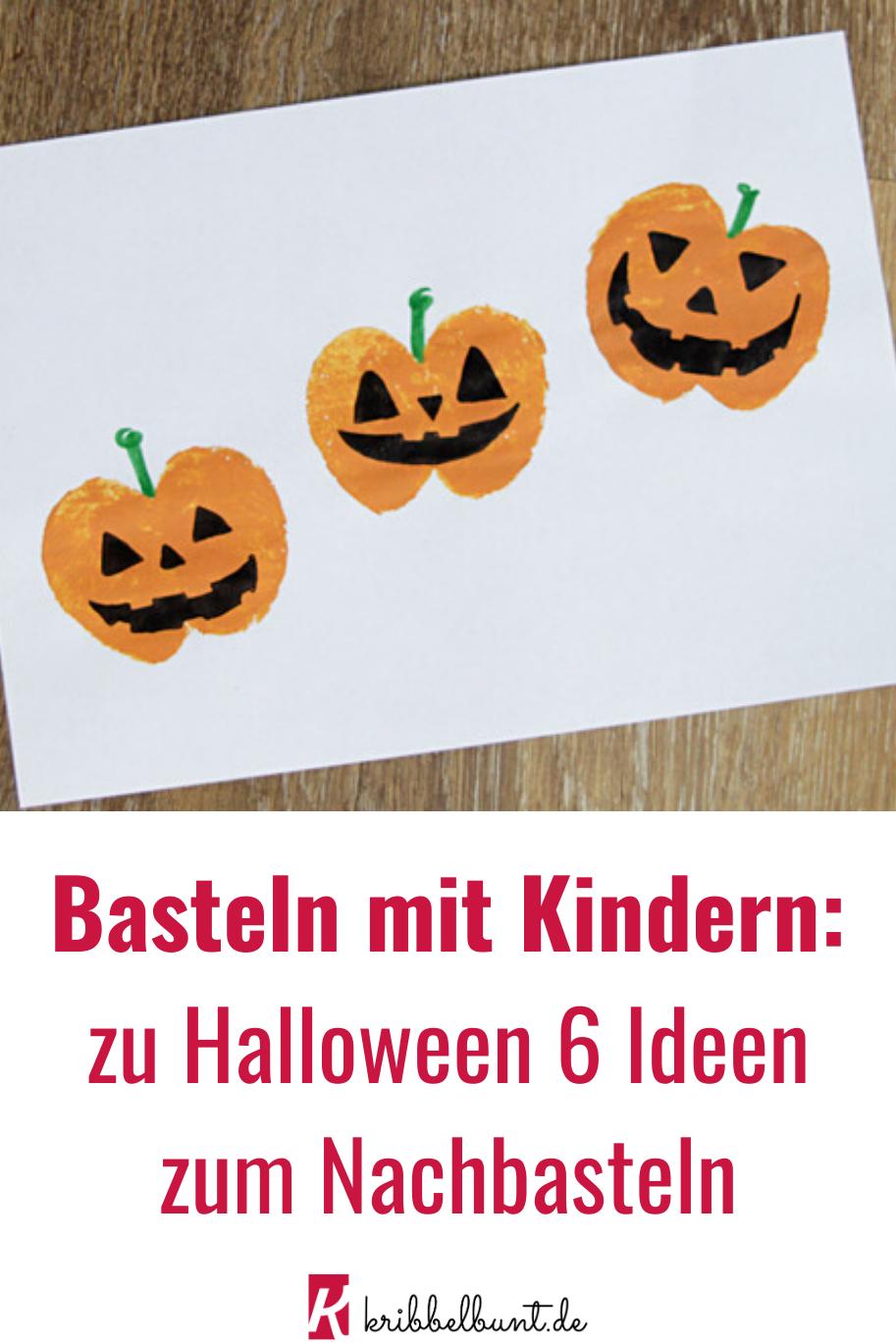 Basteln Mit Kindern Zu Halloween In 2020 Basteln Halloween Halloween Deko Basteln Basteln Mit Kindern