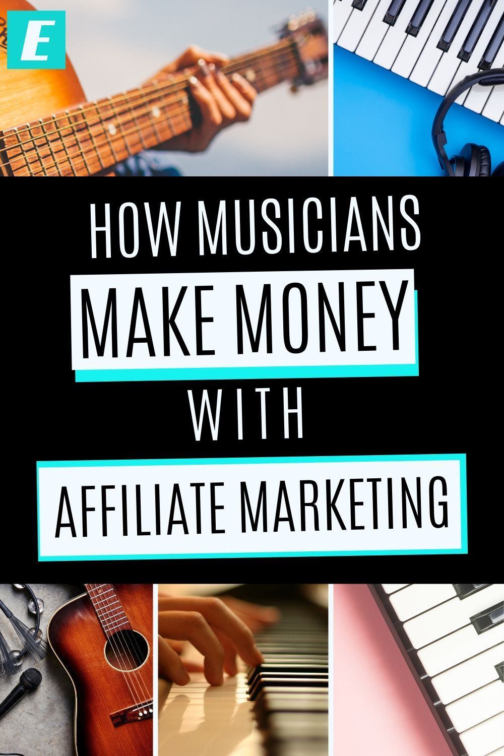 How Musicians Make Money With Affiliate Marketing Music Promotion Music Education Learn Music