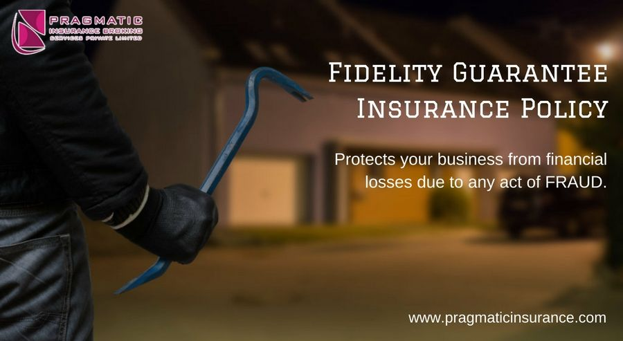 Fidelity guarantee insurance policy protects your