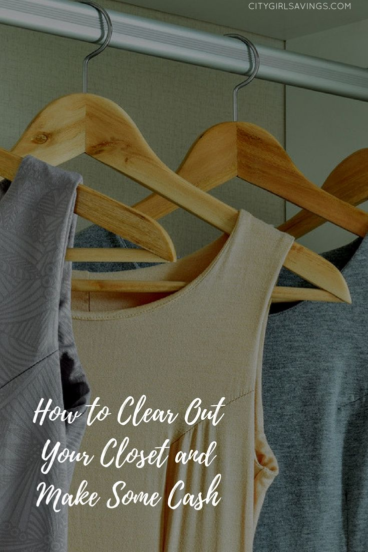 How to Clear Out Your Closet and Make Some Cash | City Girl Savings  Does your closet need to be cleared out? Why not make some money off the items that don't make the cut? The CGS Team is sharing a few tips for clearing out your closet and making money off your old items!