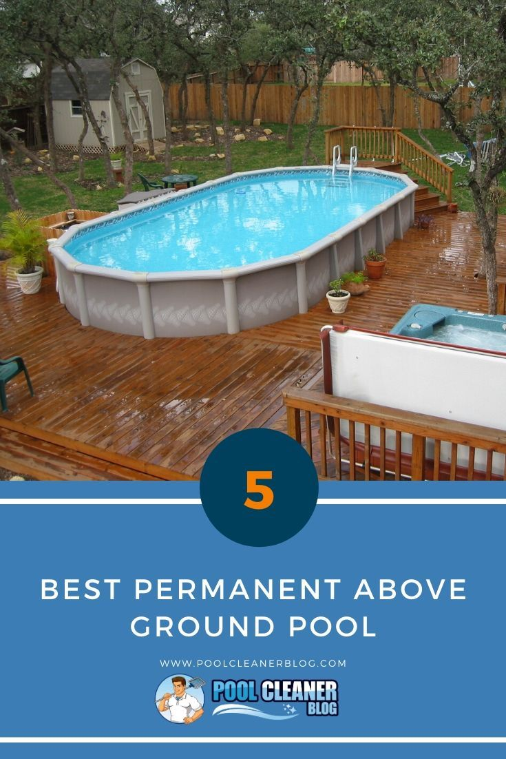 5 best permanent above ground pool in 2020 in ground