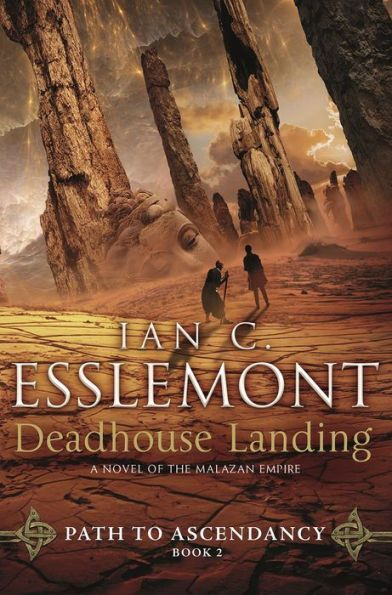 Deadhouse Landing: Path to Ascendancy, Book 2 (A Novel of the