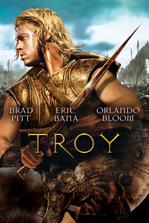 troy movie poster brad pitt eric bana orlando bloom