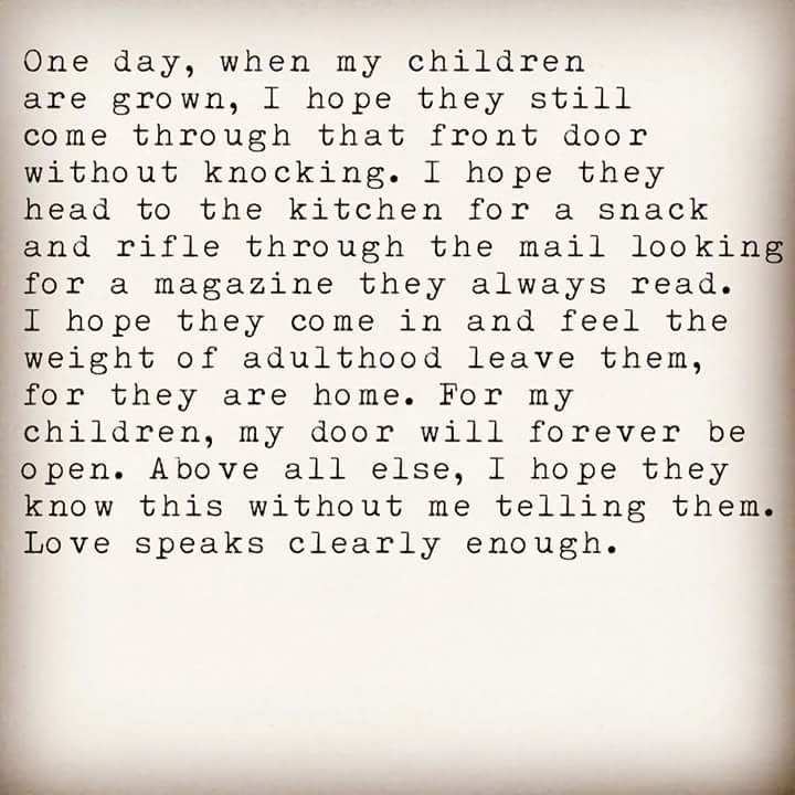 My hope for my grown children... come through the front door ...