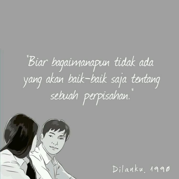 Pin By Mitchee On Dilanku Quotes Romantis Dilan Quotes