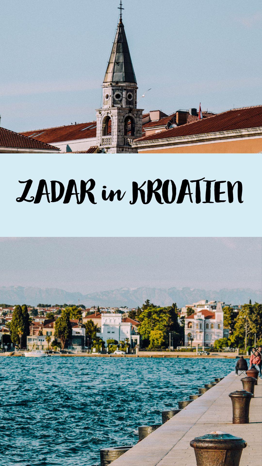 Drei Traumhafte Stadte In Kroatien In 2020 Zadar Kroatien Urlaub In Europa