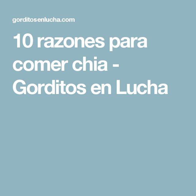 10 razones para comer chia - Gorditos en Lucha