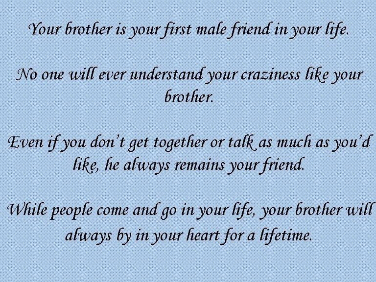 Brother Quotes Quotes About Brothers Brother Quotes Health Quotes Inspirational Quotes Inspirational Positive