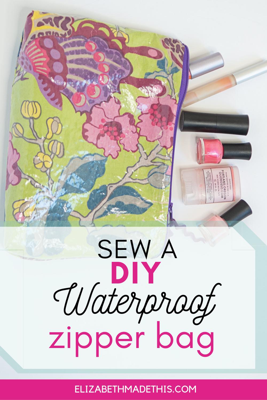 Sew a DIY waterproof zipper bag Zipper bags, Diy makeup