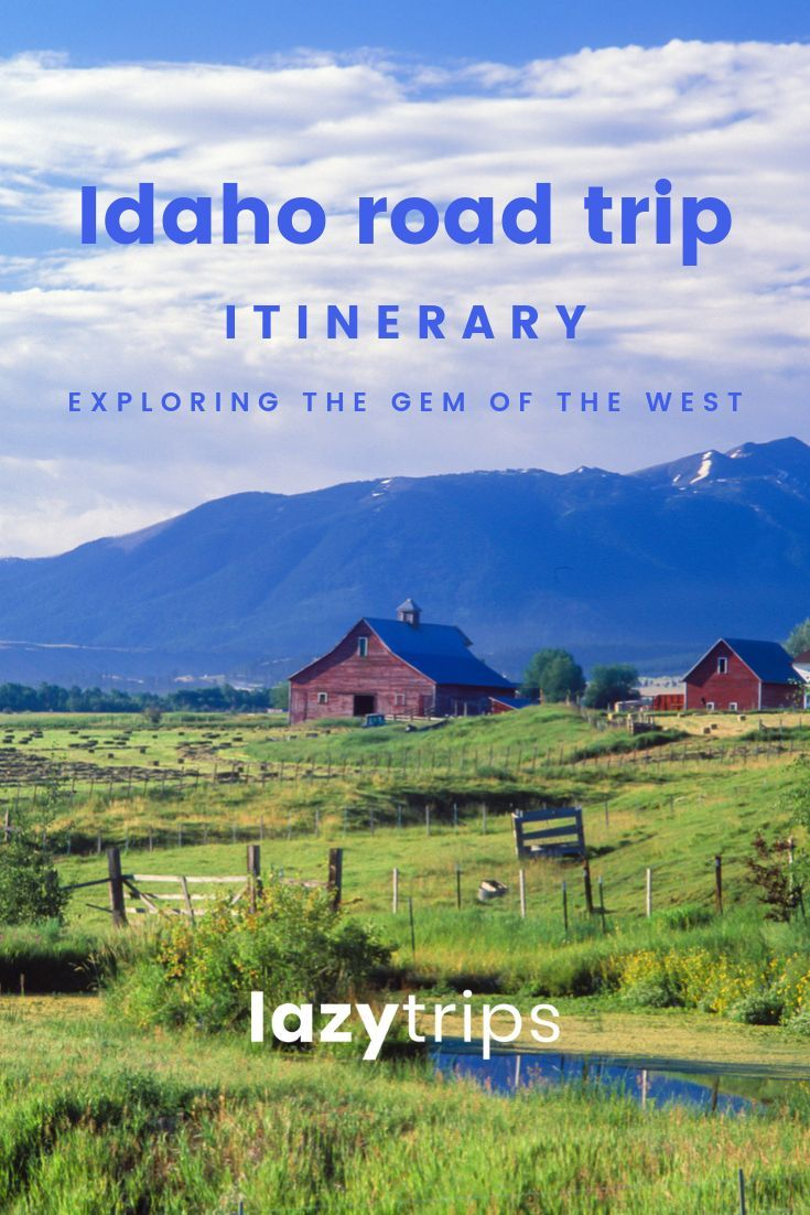 Idaho road trip - The ultimate travel itinerary -