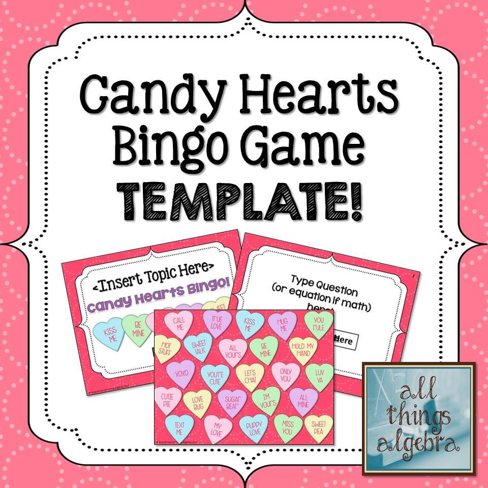 Bingo Game Template: Valentine's Day Candy Hearts ...