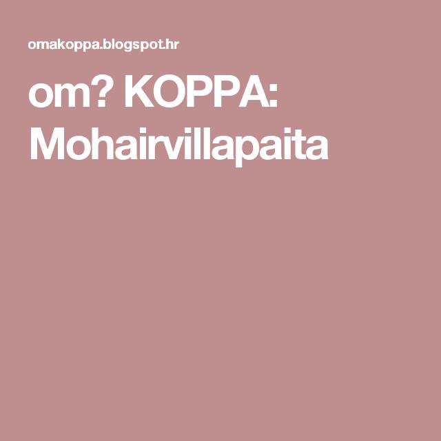 omⒶ KOPPA: Mohairvillapaita