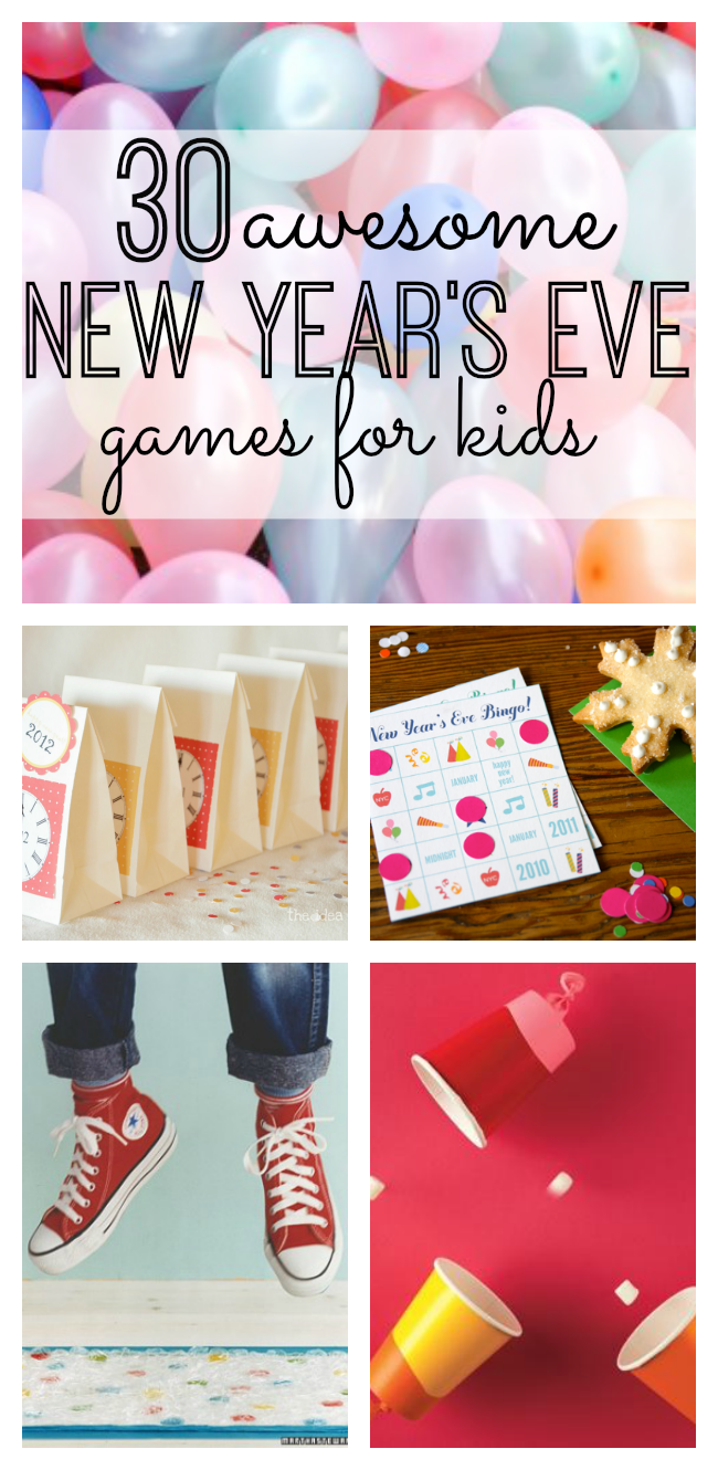 30 Awesome New Year's Eve Games for Kids Kids new years