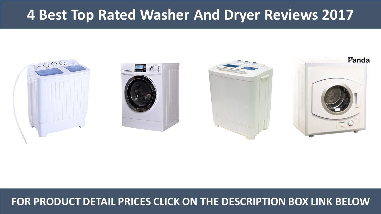 4 Best Top Rated Washers And Dryer Review 2017