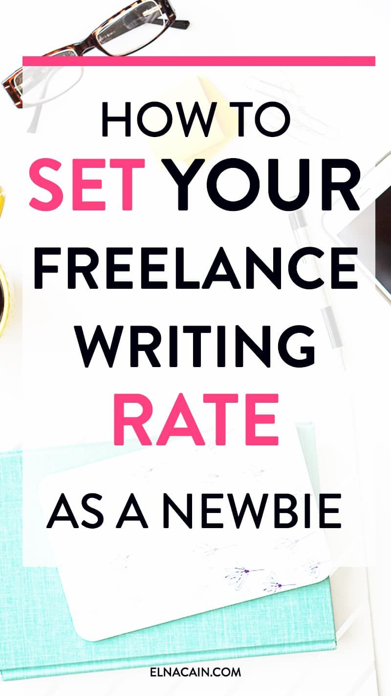 How To Set Your Freelance Writing Rate As A Newbie Online Writing Jobs Writing Jobs Freelance Writing Jobs
