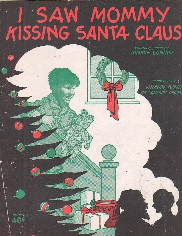 Tommie Connor I Saw Mommy Kissing Santa Claus (1952