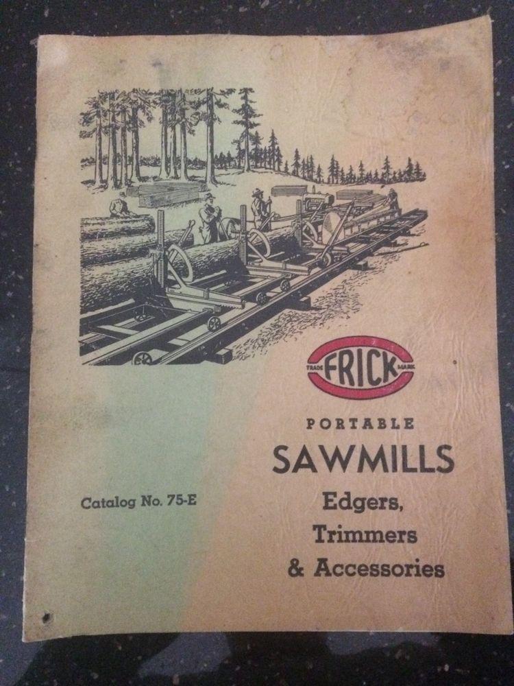 Frick Sawmill Edger