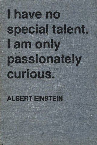 Albert Einstein - curious