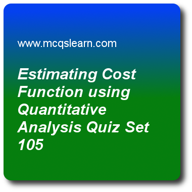 Estimating Cost Function Using Quantitative Analysis Quizzes Cost