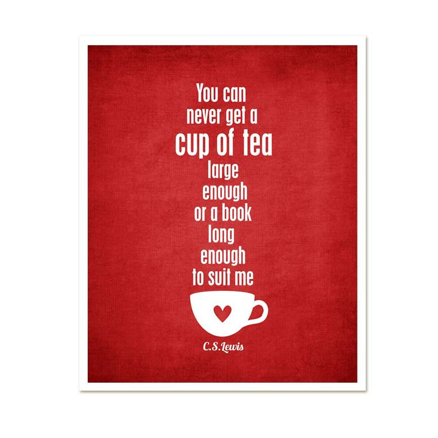 Lovely A Cup Of Tea And A Long Book   CS Lewis Red Home Decor Kitchen Quote