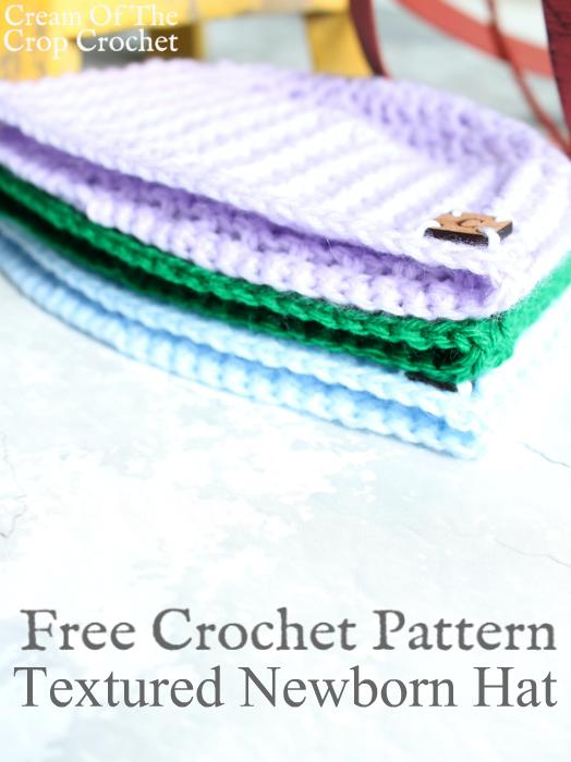 Textured Newborn Hat Crochet Pattern | Cream Of The Crop Crochet ...