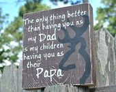 Deer head, wooden block, The only thing better than having you as my dad is my children having you as their papa