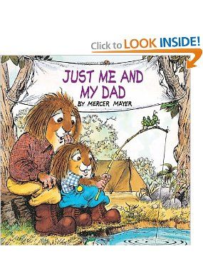 Just Me and My Dad (Little Critter): Mercer Mayer: 0033500118395: Amazon.com: Books