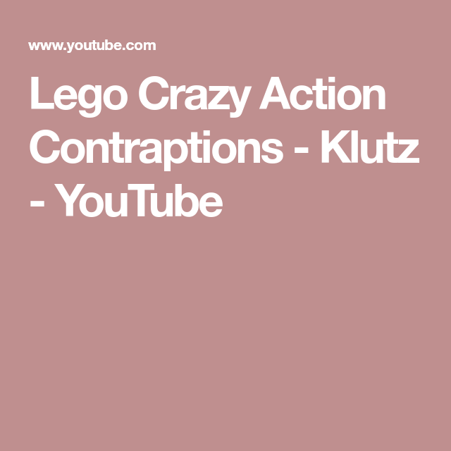 Lego Crazy Action Contraptions Klutz Youtube Lego Book Set Lego Technic