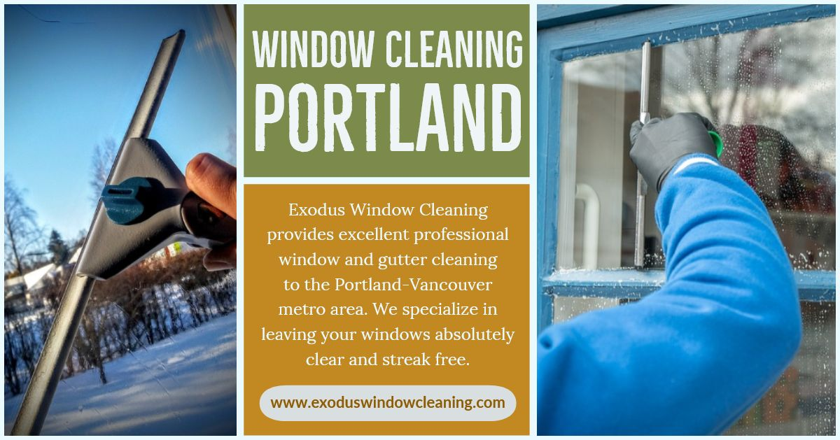 The Window Cleaning In Portland Professionals Have The Right Skills As Well As Appropriate Equipment To Tidy Up Your Wind Window Cleaner Cleaning Windows