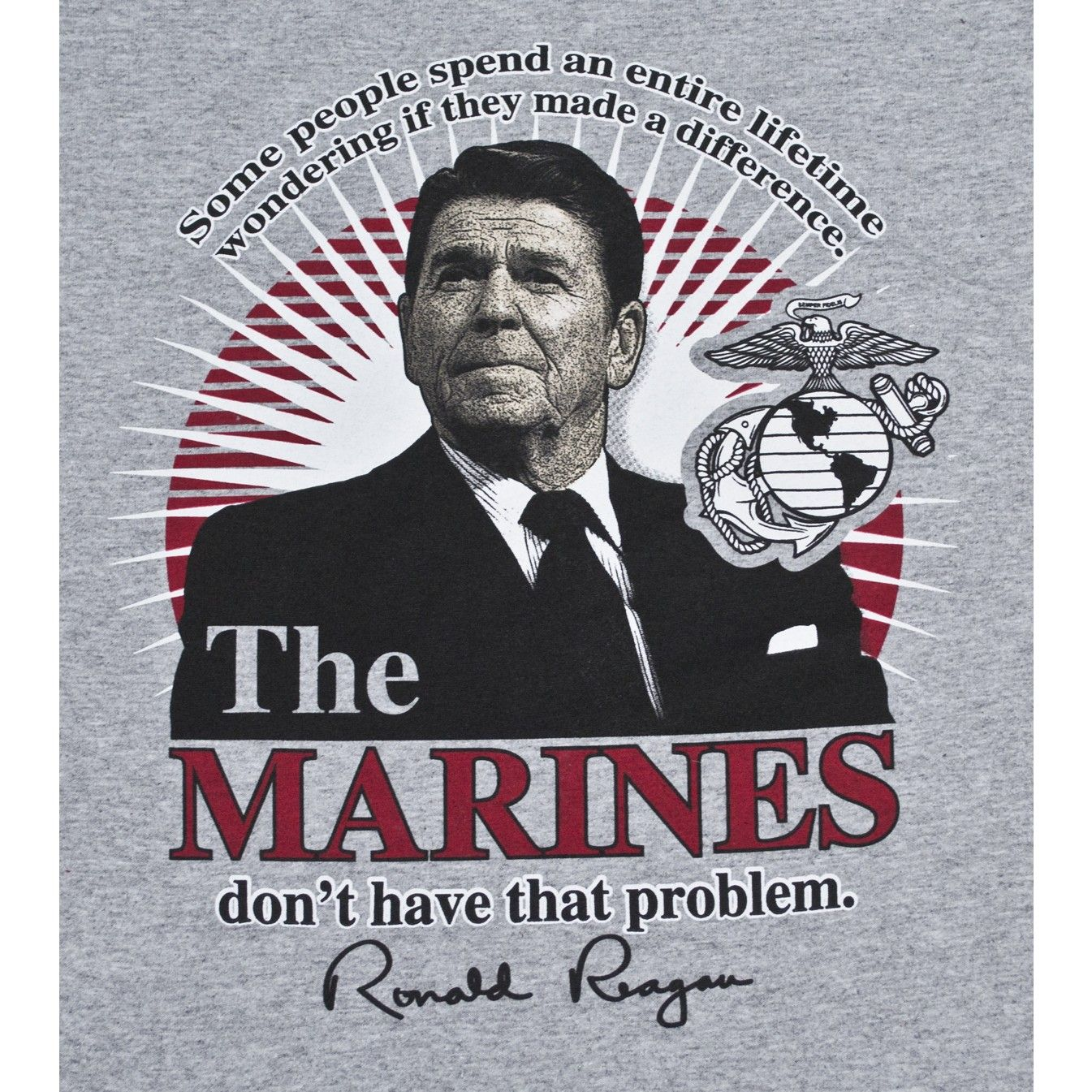 Famous Marine Corps Quotes Ronald Reagan  'some People Spend An Entire Lifetime Wondering If