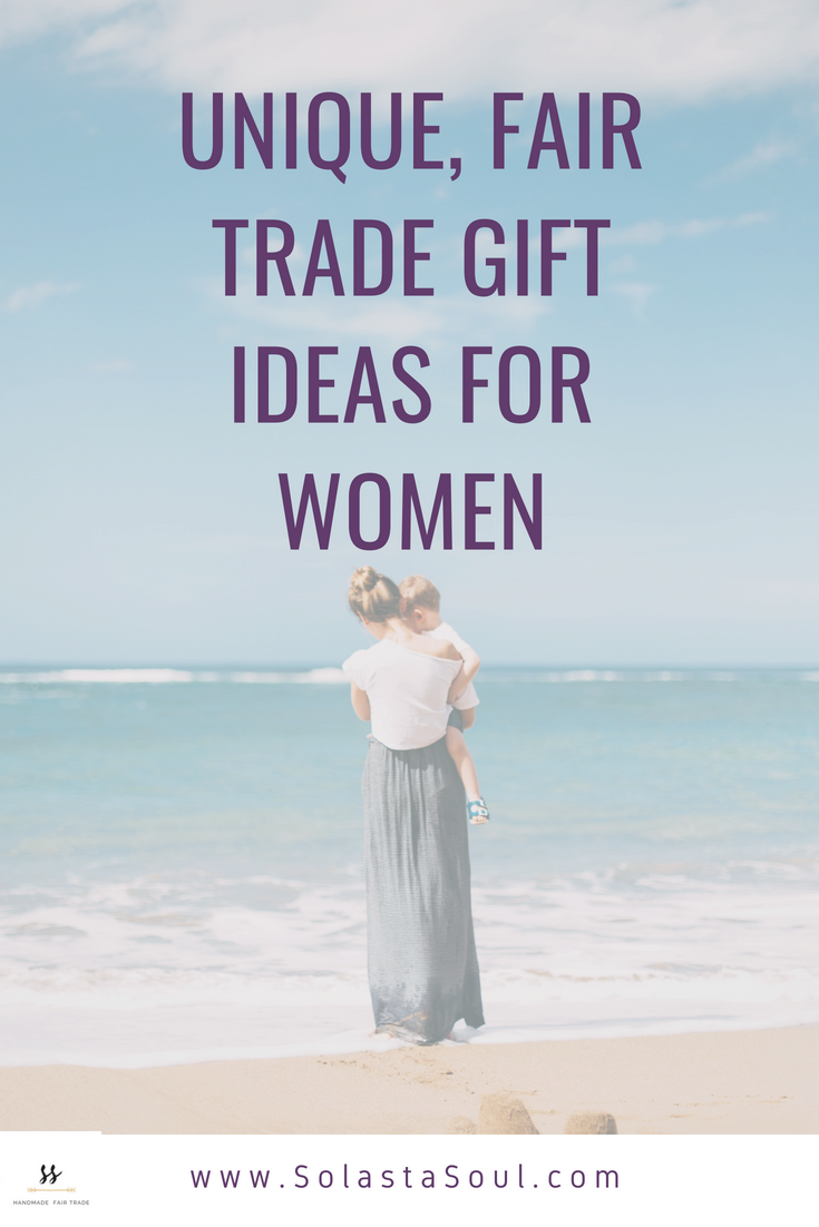 Unique Gift Ideas For Women Items That Make A Difference In The World Fair