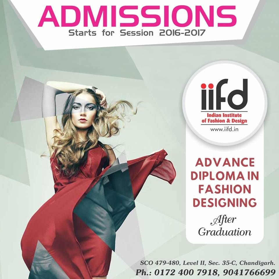 Opportunity To Join Iifd Admission Open For Advance Diploma In Fashion Designing After Fashion Designing Institute Fashion Design Fashion Designing Course