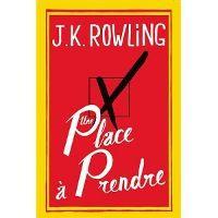 """""""Une place à prendre"""" de JK Rowling en tête des ventes de romans en France"""