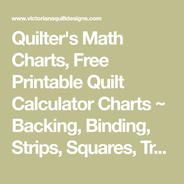 Quilter\'s Math Charts, Free Printable Quilt Calculator Charts ...