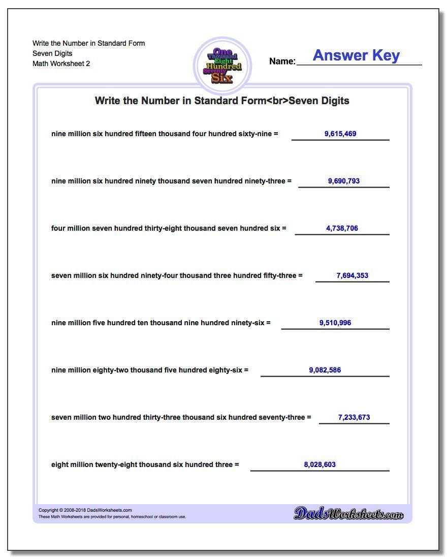 Write The Number In Standard Form Worksheet Seven Digits Www Dadsworksheets Com Worksheets Standard Expanded And Word Standard Form Math Worksheets Worksheets