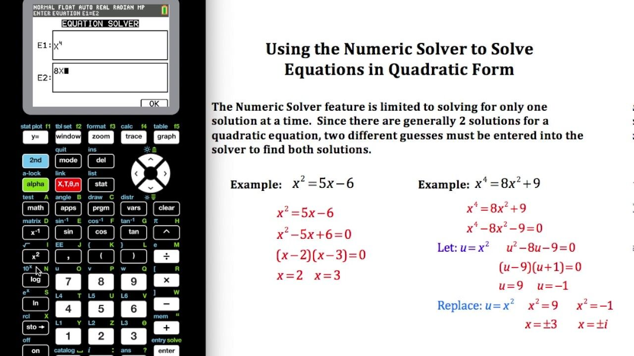 Using The Numeric Solver To Solve Equations In Quadratic Form (ti84)