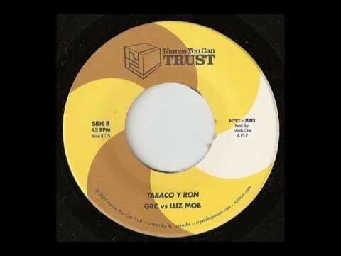 Greenwood Rhythm Coalition VS Luz Mob - Tabaco Y Ron (Side B1)