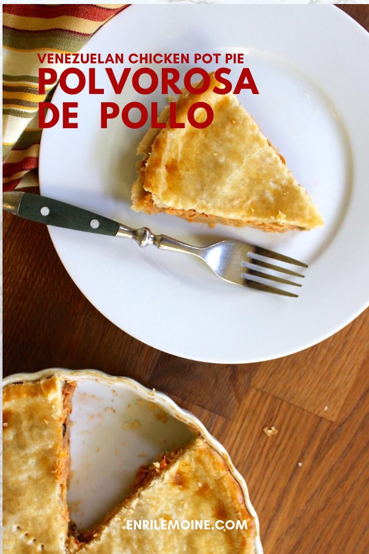 Polvorosa De Pollo Venezuelan Chicken Pot Pie Recipe In 2020 Best Chicken Pot Pie Recipes Food Tasting