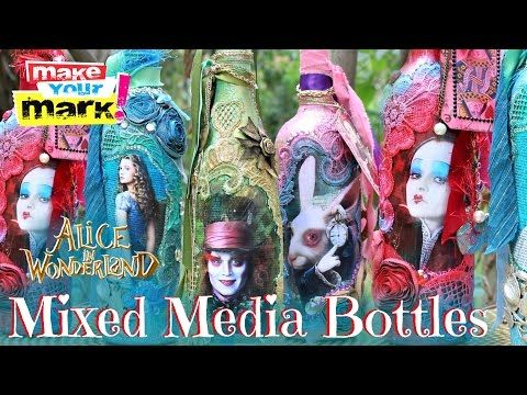 Alice Through The Looking Glass Mixed Media Bottles · How To Make A Piece Of Assemblage Art · Papercraft on Cut Out + Keep