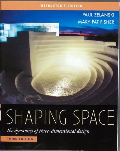 Download pdf shaping space the dynamics of three dimensional design download pdf shaping space the dynamics of three dimensional design instructors edition 2007 fandeluxe