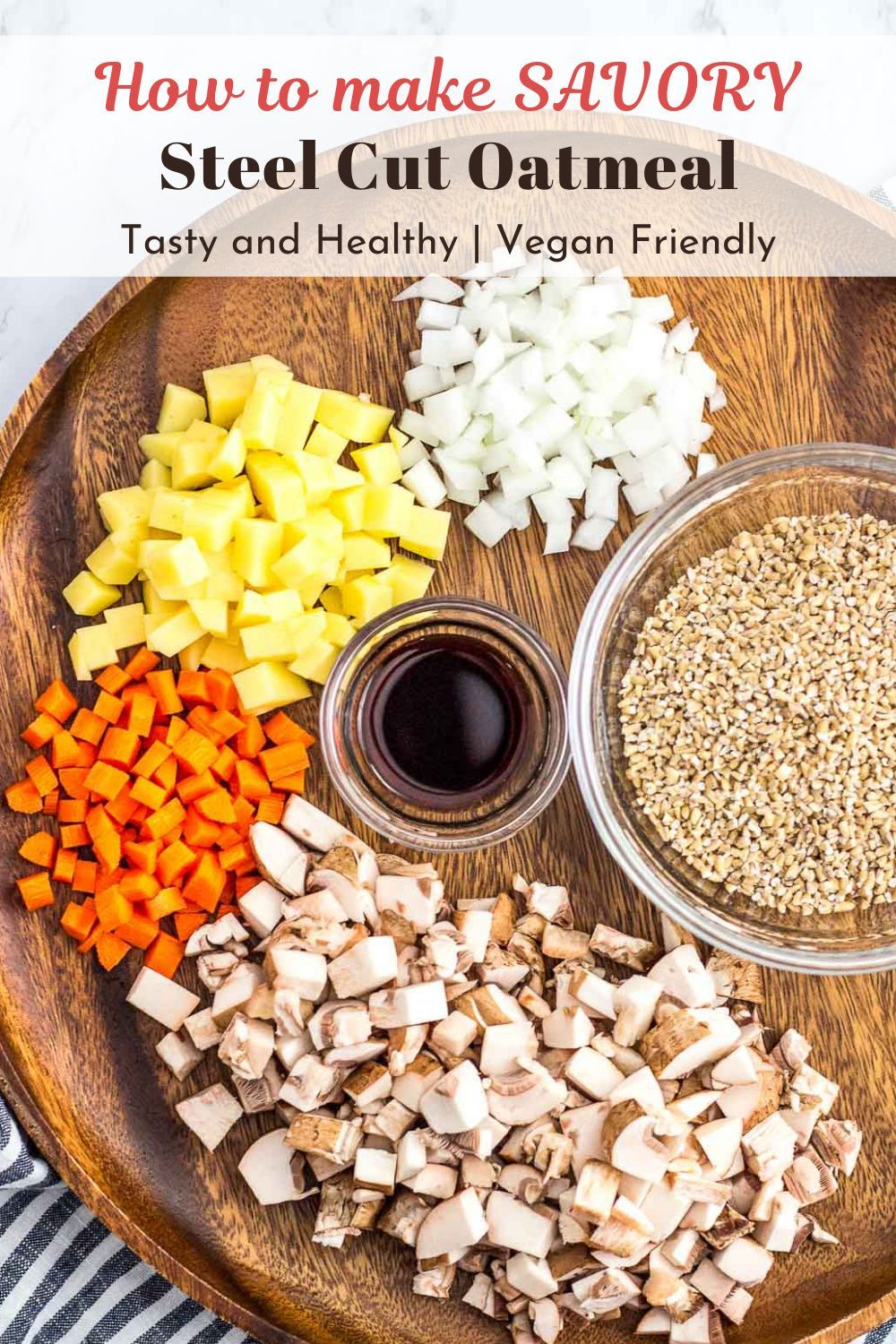 How to make Savory Steel Cut Oatmeal - Learn how to make delicious savory oatmeal with steel cut oats and vegetables. Healthy and nutritious breakfast that is also well suited for lunch and dinner! This savory oatmeal is vegan friendly! #healthyoatmealrecipes #steelcutoats #savoryoatmeal #veganoatmeal #oatmealrecipes
